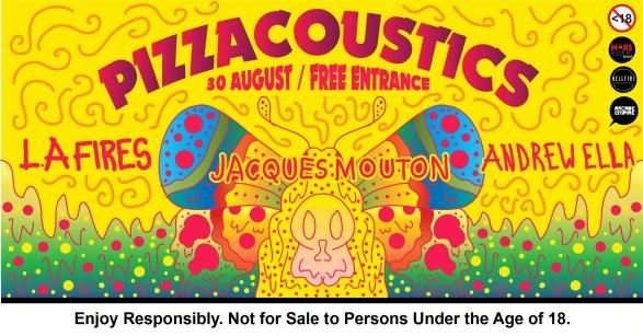 30 August - Pizzacoustics