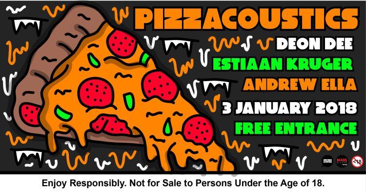 3 January 2018 - Pizzacoustics